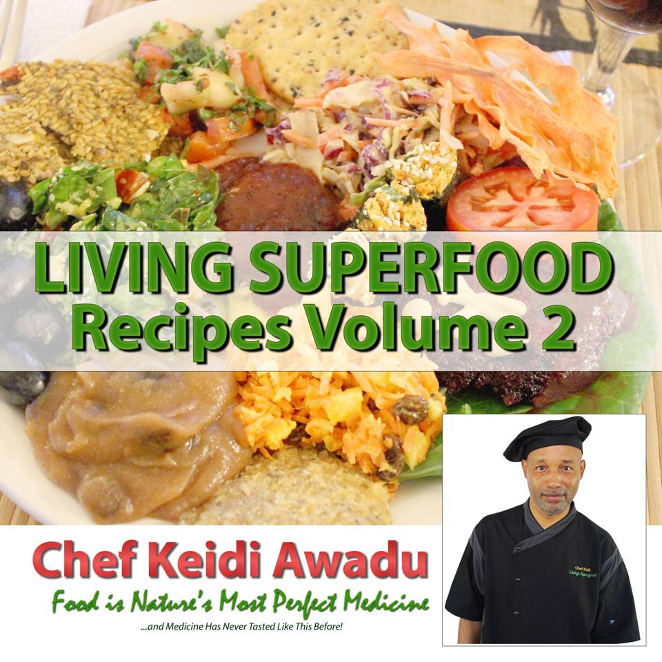 Living Superfood Recipes Vol 2