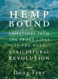 Hemp Unbound by Doug Fine